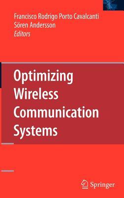 Optimizing Wireless Communication Systems By Cavalcanti, Francisco Rodrigo Porto (EDT)/ Andersson, Soren (EDT)